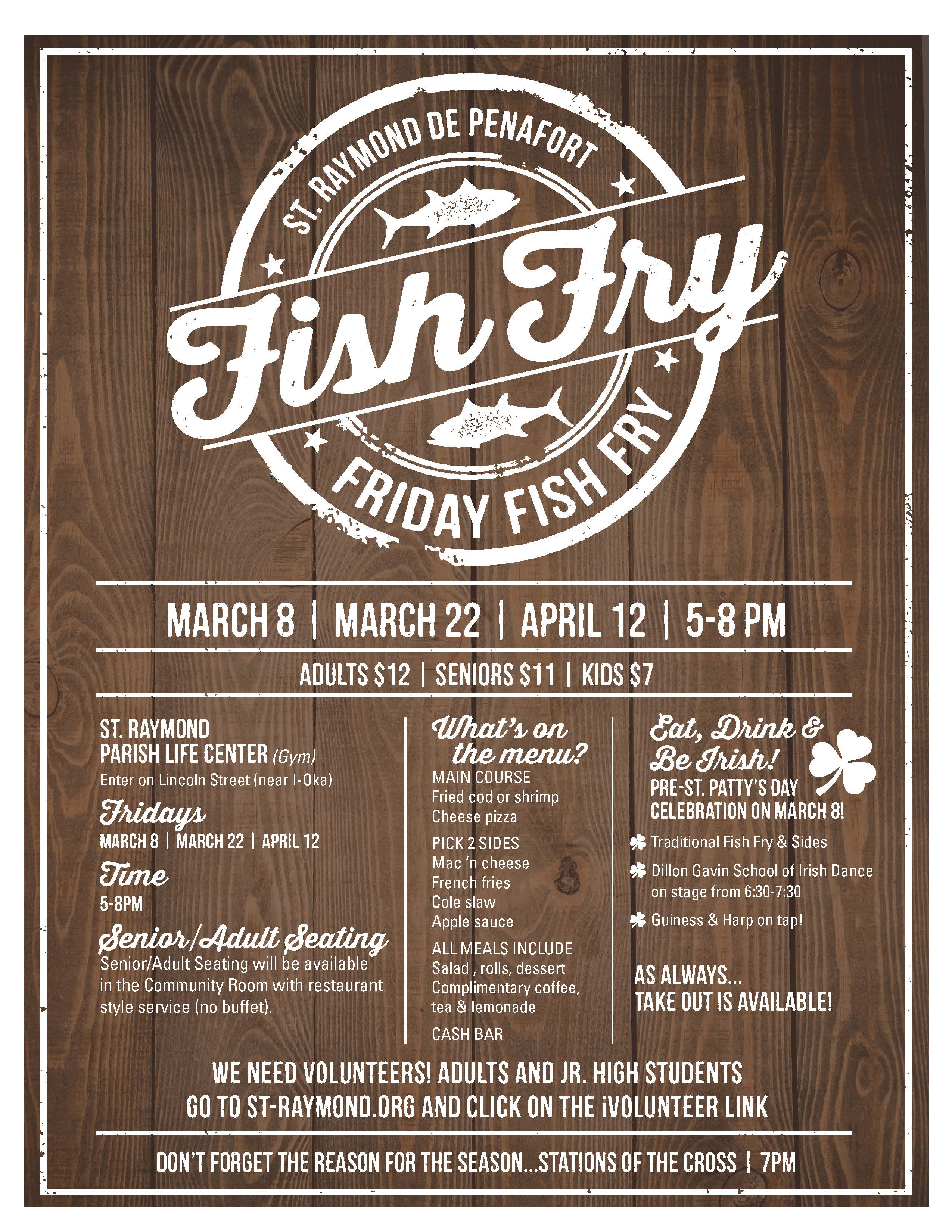 fbd02d8672d447 Our Final Fish Fry of the Lenten season is on Friday